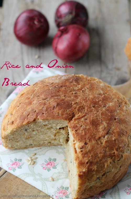Pane alle cipolle e riso – Wild Rice and Onion bread