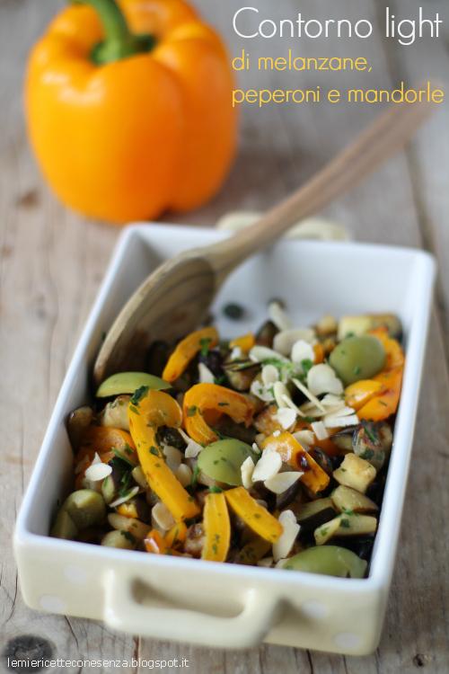 Contorno veloce light di melanzane peperoni e mandorle le for Cucinare qualcosa di veloce