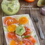 Insalata di arance e finocchi con dressing all'avocado